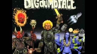 Big Dumb Face - Burgalveist
