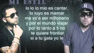 Ñejo Ft Kenai La Voz Del Milenio   Mi Estilo De Vida letra letra lyrics