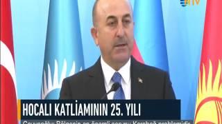 NTV--BAKAN ÇAVUŞOĞLU: ERMENİSTAN GERÇEKLERLE YÜZLEŞMEK İSTEMİYOR