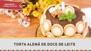 Torta Alemã de Doce de Leite - Receitas de Minuto #302