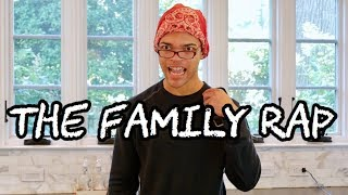 The Family Rap