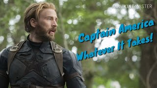 Captain America | Whatever It Takes!