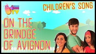 ♫♪ ON THE BRIDGE OF AVIGNON ♫♪ children's song with dance and lyrics