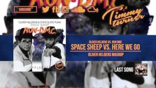 Oliver Heldens & Chocolate Puma feat. Run DMC - Space Sheep vs. Here We Go (Oliver Heldens Mashup)