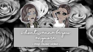 idontwannabeyouanymore // msp music video
