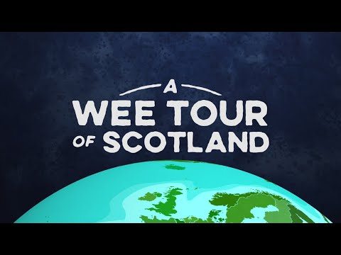 A Wee Tour of Scotland