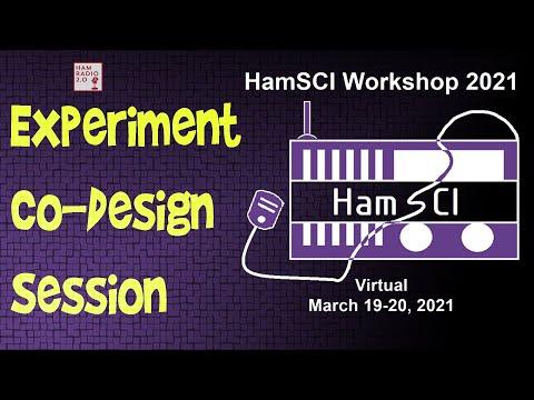 HamSci 2021: HamSci Experiment Co Design Session
