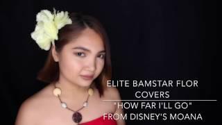 "BAM: Flor La Rosa covers ""How Far I'll Go"" from Disney's Moana"