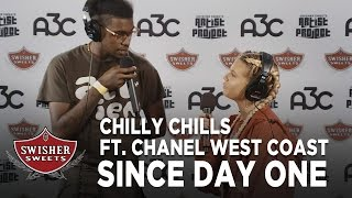 Chilly Chills: Since Day One ft. Chanel West Coast // A3C