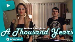 Tema do Filme Crepúsculo (Twilight) - A thousand Years ( Suelen e Serginho)