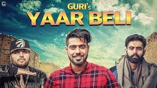 YAAR BELI (Fan Video) Guri Ft Parmish Verma | Latest Punjabi Songs 2017