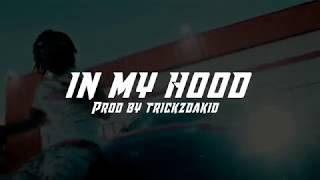 Detroit Type Beat (FMB DZ x Sada Baby Type Beat) In My Hood (Prod By. Trickzdakid)