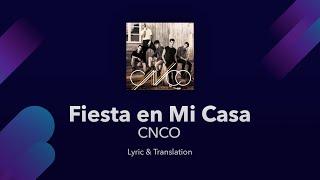 CNCO - Fiesta en Mi Casa Lyrics English and Spanish - Translation & Subtitles