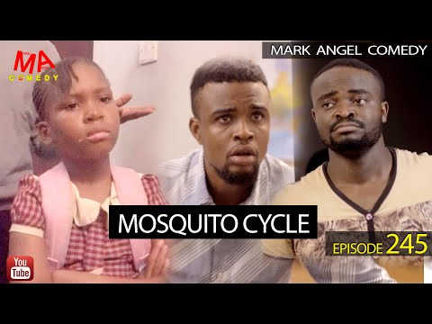 MOSQUITO CYCLE (Mark Angel Comedy) (Episode 245)