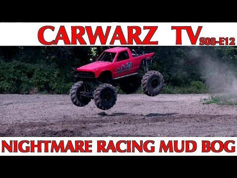 CARWARZ TV - S8E12 - Nightmare Racing Mud Bog 2018