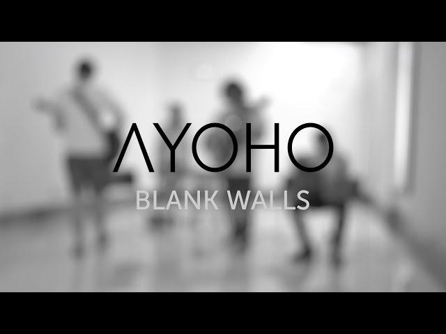 Videoclip Blank Walls, de Ayoho
