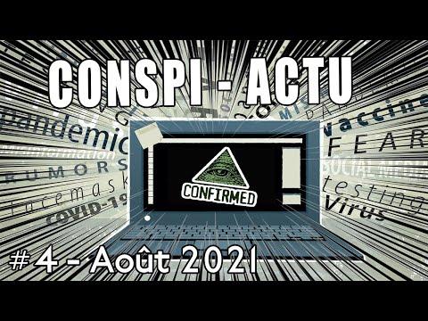Conspi-actu #4 - Août 2021