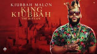Kiubbah - Walk It Talk It (King Kiubbah The Mixtape)