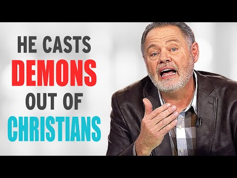 He Casts DEMONS Out Of CHRISTIANS!
