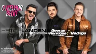 Heitor Landen Part. George Henrique & Rodrigo - O Melhor Beijo