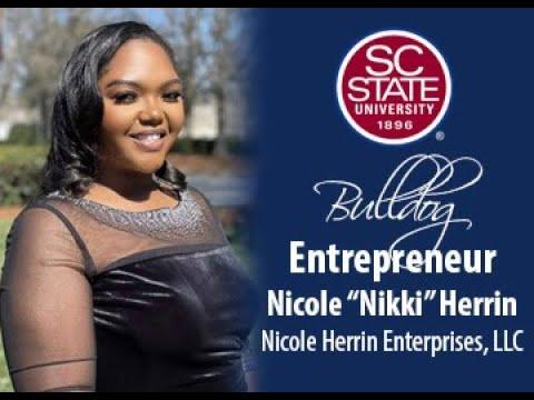 "SC State Celebrates ""Bulldog Entrepreneur�—Nicole"