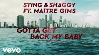 Sting - Gotta Get Back My Baby (ft. Shaggy & Maitre Gims)