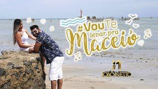 VOU TE LEVAR PRA MACEIÓ - JN João Netto