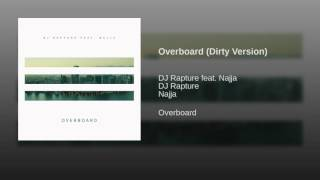 Overboard (Dirty Version)
