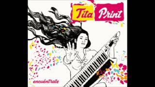 Tita Print - Amor Amor - (Álbum Encuéntrate)