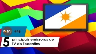Confira as 5 principais emissoras de TV do Tocantins - FASTV #46