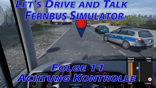 Fernbus Simulator [011] / Achtung Kontrolle / Let's Drive and Talk