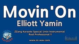 Elliott Yamin-Movin' On (1 Minute Instrumental) [ZZang KARAOKE]