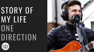 One Direction - Story Of My Life (Acoustic)