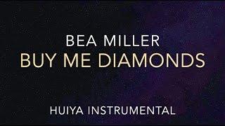 [Instrumental] Bea Miller - buy me diamonds [+Lyrics]