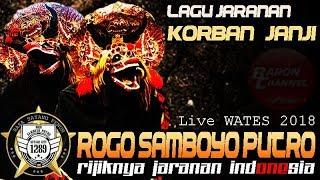 Lagu Jaranan Hits 2018 - KORBAN JANJI Cover Voc IKA Lovers - ROGO SAMBOYO PUTRO Live WATES 2018