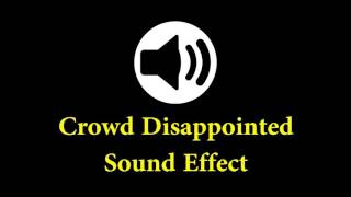 Crowd Disappointed Sound Effect - Cartoon Sound Effect - sfx free