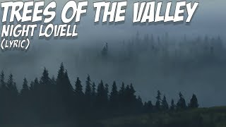 Night Lovell - Trees Of The Valley (Lyrics Video) (Bass Boosted)