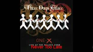 Three Days Grace-Never Too Late