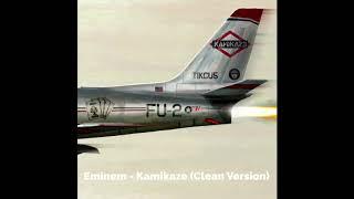 Eminem - Kamikaze (Clean Version)