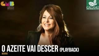 Beatriz - O Azeite Vai Descer (Playback) (Cálamo Distribuições)