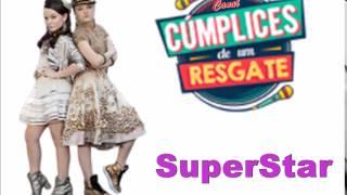Larissa Manoela - SuperStar ft. Giovanna Chaves ( Trilha Sonora Cúmplices de Um Resgate)