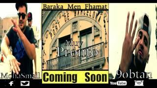 Coming SooN MohaSmall FT 9obtan #Baraka Men Fhamat# (PRDC;SIN-P)2016