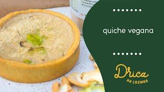 Quiche vegana | Drica na Cozinha