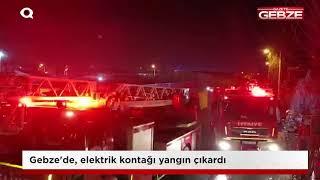 Gebze'de, elektrik kontağı yangın çıkardı!