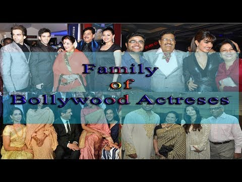 Top 10 Bollywood Actresses and Their Family | Father, Mother, Husband,Brothers and Sisters | 2018