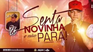 ALDAIR PLAYBOY DJ LK - SENTA NOVINHA E NÃO PARA - ÁUDIO OFICIAL 2017