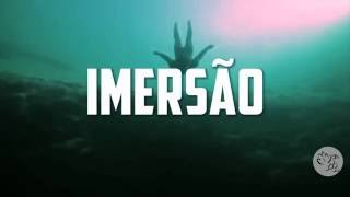 CHAMADA IMERSÃO