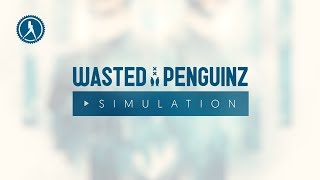 Wasted Penguinz - Simulation (Official Audio)