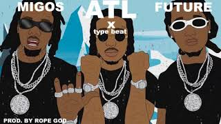 "[FREE] Future x Migos type beat ""ATL"" prod. by Rope God"