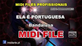 ♬ Midi file  - ELA É PORTUGUESA   - Bandalusa